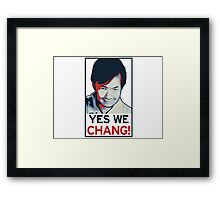 Yes We Chang! Framed Print