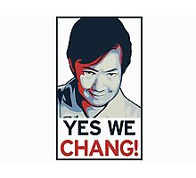 Yes We Chang! Photographic Print