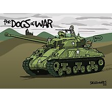 Dogs of War: Sherman Tank Photographic Print