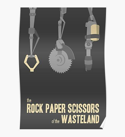 The rock, paper, scissors of the Wasteland Poster
