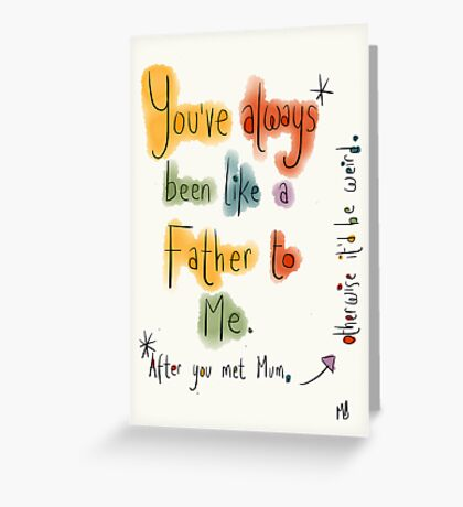A father's Day card for a Step Dad.  Greeting Card