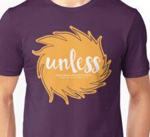 Unless Someone Like You - Orange Unisex T-Shirt