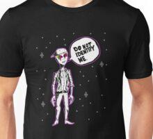 DO NOT IDENTIFY ME - Aliens Unisex T-Shirt