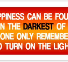 Happiness Can Be Found ... quote Sticker