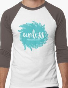 Unless Someone Like You - Teal Men's Baseball ¾ T-Shirt
