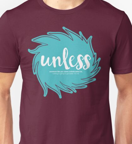 Unless Someone Like You - Teal Unisex T-Shirt
