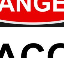 Danger Bacon - Warning Sign Sticker