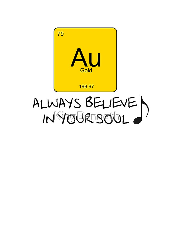 gold always believe in your soul