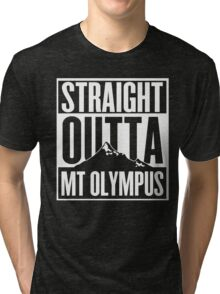 Straight Outta Mt Olympus Tri-blend T-Shirt