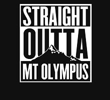 Straight Outta Mt Olympus Unisex T-Shirt