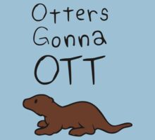 Otters Gonna Ott One Piece - Short Sleeve