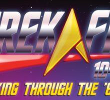 Trek.fm: Trekking Through the '80s! Sticker