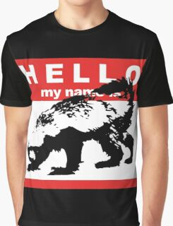 Hello My Name Is Honey Badger sticker Graphic T-Shirt