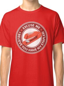 Excuse Me Classic T-Shirt
