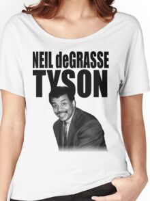 Neil deGrasse Tyson Women's Relaxed Fit T-Shirt
