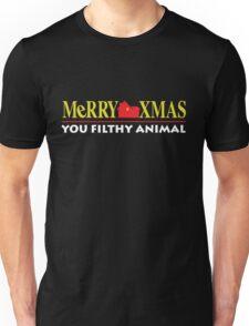 Merry Xmas You Filthy Animal Unisex T-Shirt