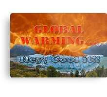 Fire & Ice - Global Warming...  Hey, Cool It! Metal Print