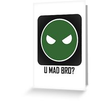 Superintendent U MAD BRO? Greeting Card