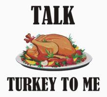 TALK TURKEY TO ME One Piece - Short Sleeve
