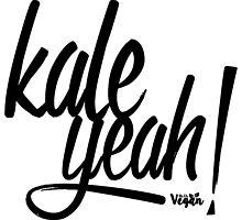 Kale Yeah! by UhOhVegan