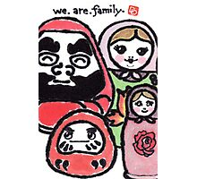 We.Are.Family. (Daruma Doll series) Photographic Print