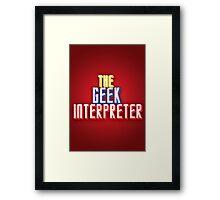 Geek Interpreter Framed Print