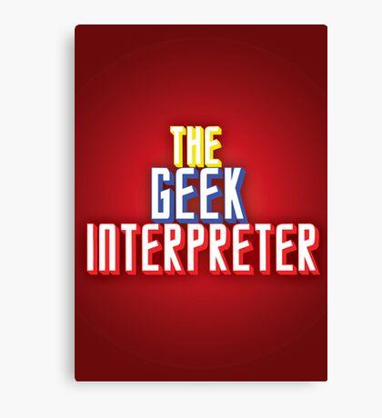 Geek Interpreter Canvas Print