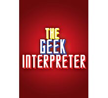 Geek Interpreter Photographic Print