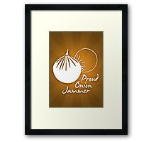 Onion Jammer Framed Print