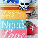 Want ~ Need ~ Love! by ©The Creative  Minds