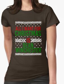 All I Want For Christmas (Dean Winchester) Womens Fitted T-Shirt