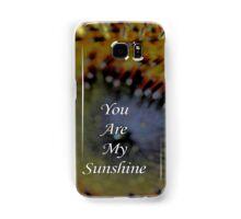 You Are My Sunshine - Daily Homework - Day 29 - June 5, 2012 Samsung Galaxy Case/Skin