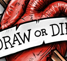 Draw or Die Sticker