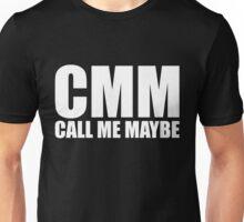 CMM [Call Me Maybe] Unisex T-Shirt