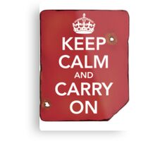 Keep Calm and Carry ON Destroyed Metal Print