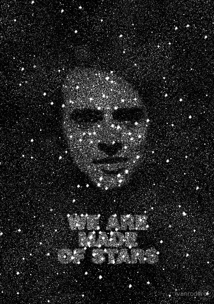 We are made of Stars by ivanrodero
