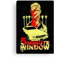5 minute window Canvas Print