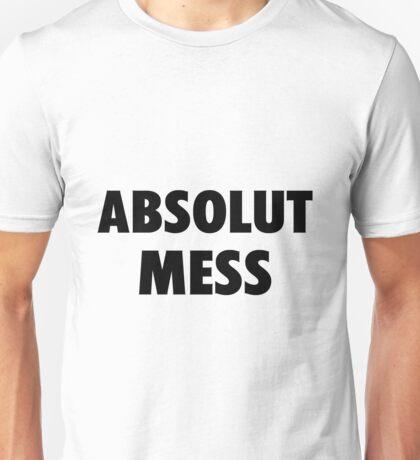 Absolute Mess Unisex T-Shirt