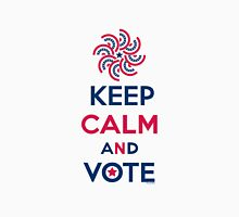 Keep Calm and Vote  Unisex T-Shirt