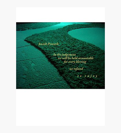 Jewish Proverb Photographic Print