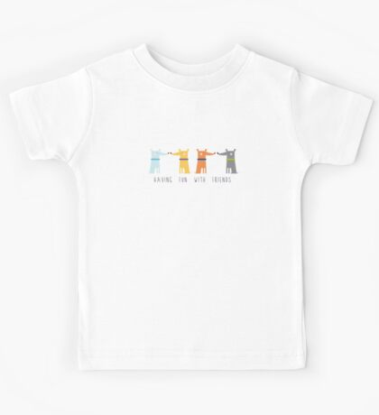 Having Fun With Friends Kids Tee