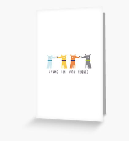 Having Fun With Friends Greeting Card