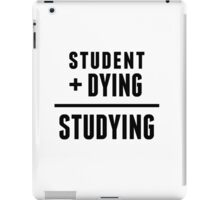 Dying Study iPad Case/Skin