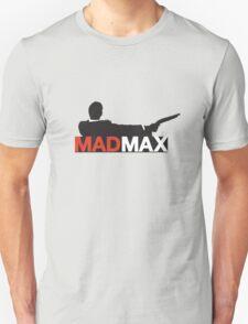 Mad Men / Mad Max T-Shirt