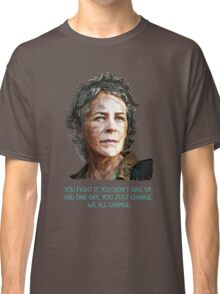 We All Change Classic T-Shirt