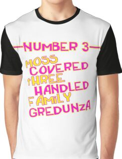 MOVE NUMBER 3 - Moss Covered 3 handled family Gredunza Graphic T-Shirt