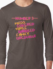 MOVE NUMBER 3 - Moss Covered 3 handled family Gredunza Long Sleeve T-Shirt