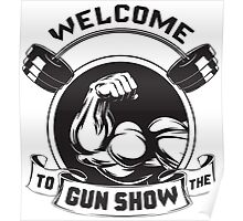Welcome To The Gun Show Poster