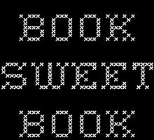 Book Sweet Book - White Text by theauslibrary