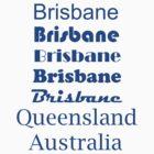 Brisbane, Queensland, Australia by halon